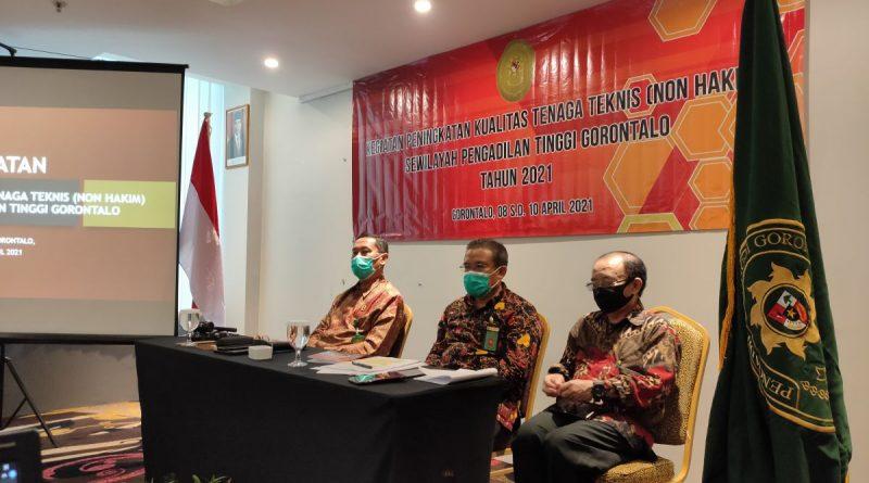 Pembukaan Kegiatan Peningkatan Kualitas Tenaga Teknis (Non Hakim) Se-Wilayah Pengadilan Tinggi Gorontalo oleh Wakil Ketua Pengadilan Tinggi Gorontalo